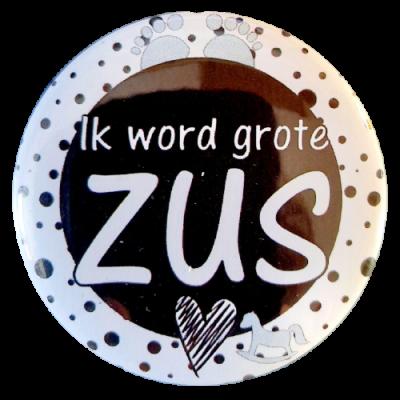 Button 56mm met tekst ''Ik word grote Zus''.