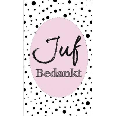 33.Klein kaartje met tekst ''Juf bedankt''roze 5 bij 8.5 cm.