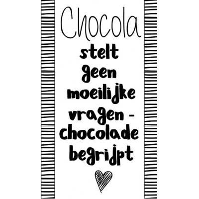 80.Klein bedank kaartje met tekst ''Chocola stelt geen moeilijke vragen chocola begrijpt'' 5 bij 8.5 cm.