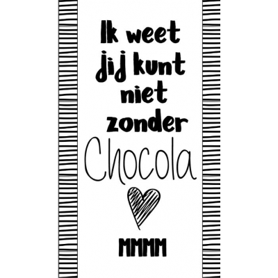 83.Klein bedank kaartje met tekst ''Ik weet jij kunt niet zonder chocola mmm'' 5 bij 8.5 cm.