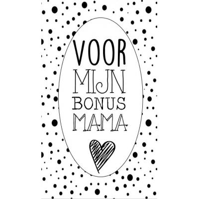 90.Klein bedank kaartje met tekst ''Voor mijn bonus mama'' 5 bij 8.5 cm.