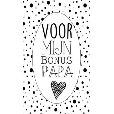 91.Klein bedank kaartje met tekst ''Voor mijn bonus papa'' 5 bij 8.5 cm.